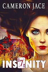 Family (Insanity Book 7)