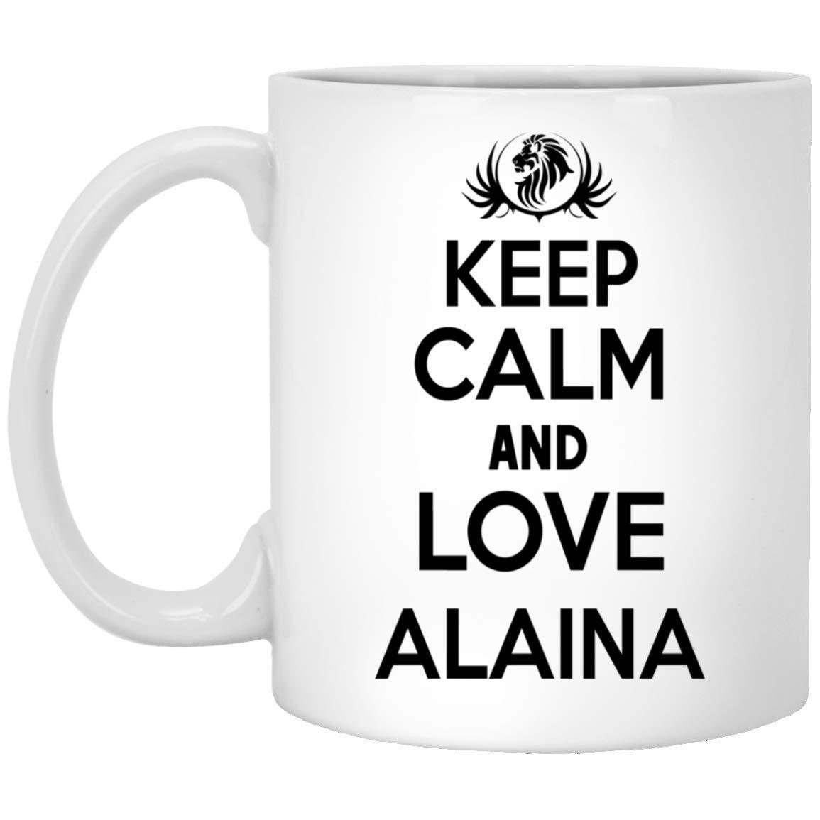 Amazoncom Keep Calm And Love Alaina Coffee Mug Mug With Name