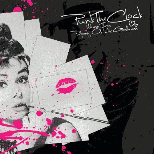 Punk the Clock Vol. 3