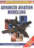 2: Advanced Aviation Modelling (Modelling Manuals)