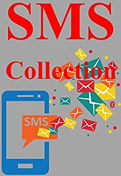 Message Collection: SMS Collection by [Books, Informative]