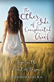 The Other Side of Complicated Grief: Hope in the Midst of Despair