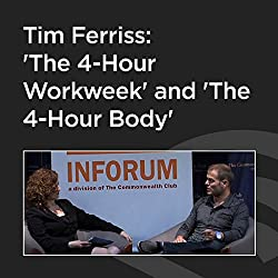 Tim Ferriss: 'The 4-Hour Workweek' and 'The 4-Hour Body'