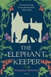 The Elephant Keeper, Christopher Nicholson, 0061651613