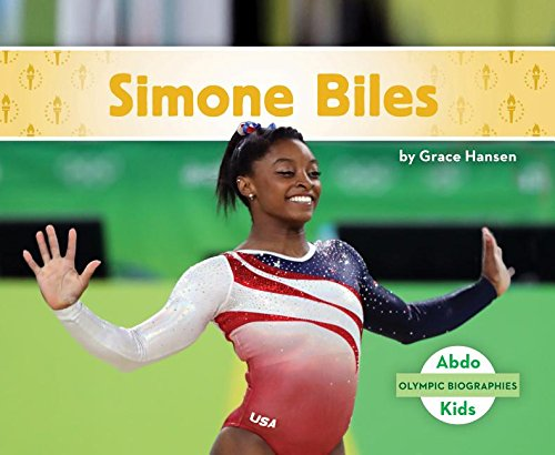 Simone Biles (Olympic Biographies)