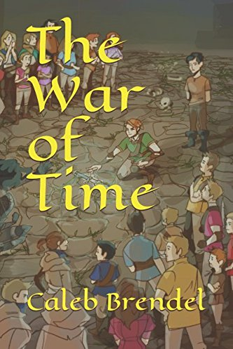 Books : The War of Time (The Legend of Hickory)