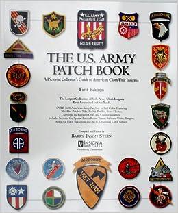 The U S  Army Patch Book: Barry Jason Stein: 9780979161322