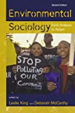 Environmental Sociology: From Analysis to Action, , 0742559092