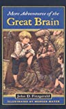 More Adventures of the Great Brain (Great Brain (Prebound))
