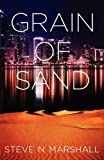 Grain of Sand, Steve N. Marshall, 1432781537