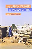 The Urban Fringe of Indian Cities, Jaymala Diddee, 8131604039