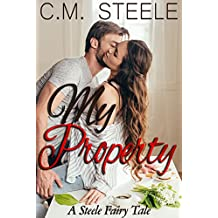 My Property: A Steele Fairy Tale