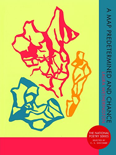 A Map Predetermined and Chance (National Poetry Series)