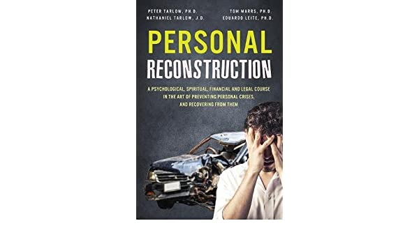 ... in the Art of Preventing Personal Crises, and Recovering From Them: Amazon.es: Peter Everett Tarlow, Doyle Thomas Marrs, Nathaniel Lev Tarlow: Libros en ...