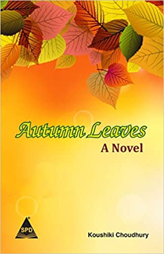 Buy autumn leaves a novel book online at low prices in india buy autumn leaves a novel book online at low prices in india autumn leaves a novel reviews ratings amazon fandeluxe Gallery