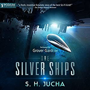 The Silver Ships Hörbuch