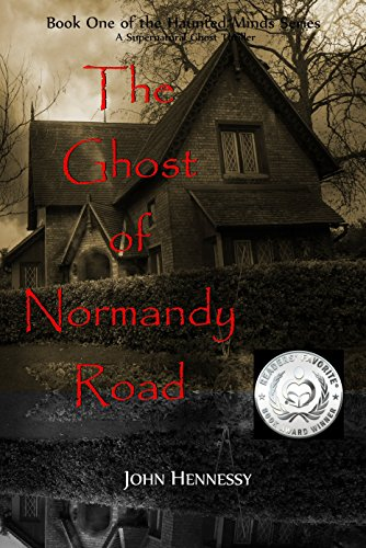 Download the ghost of normandy road: haunted minds series book.