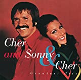 Cher and Sonny & Cher : Greatest Hits
