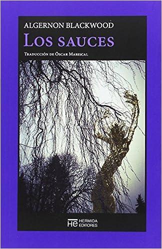 Los sauces (La Caja de Pandora): Amazon.es: Blackwood, Algernon ...