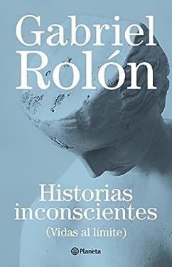 Historias inconscientes (Spanish Edition)