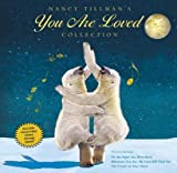 img - for Nancy Tillman's You Are Loved Collection( On the Night You Were Born; Wherever You Are My Love Will Find You; And the Crown on Your Head)[NANCY TILLMANS YOU ARE LOVED C][Hardcover] book / textbook / text book