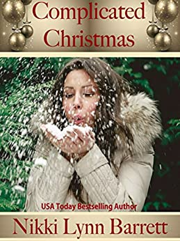 Complicated Christmas (Secret Santa Book 4) by [Barrett, Nikki Lynn]