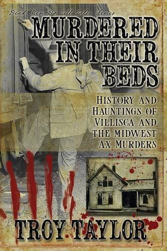 Murdered in Their Beds by Troy Taylor - In Malls Troy