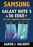 Samsung Galaxy Note 5 & S6 Edge+: The