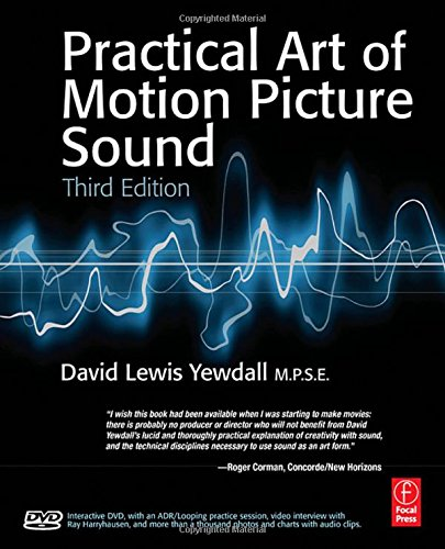 The Practical Art of Motion Picture Sound, Third Edition