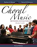 img - for Choral Music: Methods and Materials by Brinson, Barbara A., Demorest, Steven M. (2013) Paperback book / textbook / text book