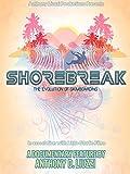 Shorebreak - The Evolution of Skimboarding