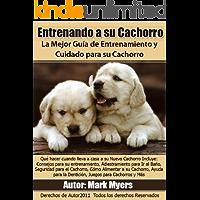 Entrenando a su Cachorro:  La Mejor Guía de Entrenamiento y Cuidado para su Cachorro
