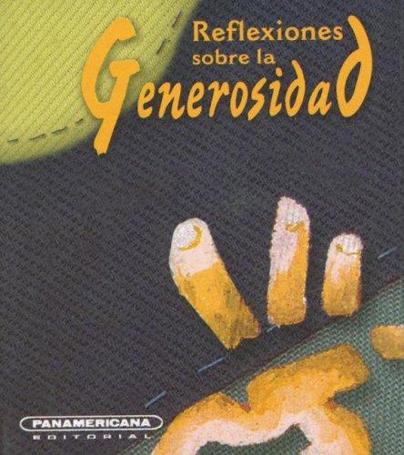Download Reflexiones sobre la Generosidad (Canto a la Vida) (Spanish Edition) pdf