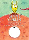 : Ginny Goblin Cannot Have a Monster for a Pet
