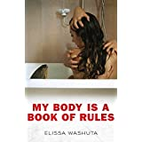 My Body Is a Book of Rules