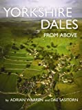 img - for Yorkshire Dales from Above by Adrian Warren (2004-05-01) book / textbook / text book