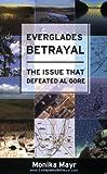 Everglades Betrayal, Monika Mayr, 1935097040