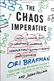 The Chaos Imperative, Ori Brafman and Judah Pollack, 0307886670