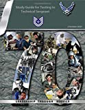 Study Guide for Testing to Technical Sergeant: Air Force Handbook 1