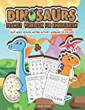 Dinosaurs Practice Workbook for Kindergarten: Sight Words Reading Writing Activity Workbook for Children (Kindergarten Workbook)