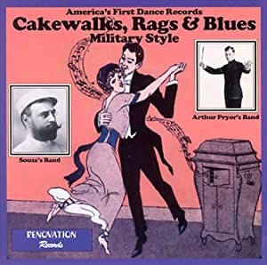 Cakewalks Rags & Blues: Military Style
