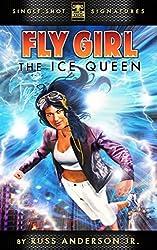 The Ice Queen (Fly Girl Season 1 Book 2)