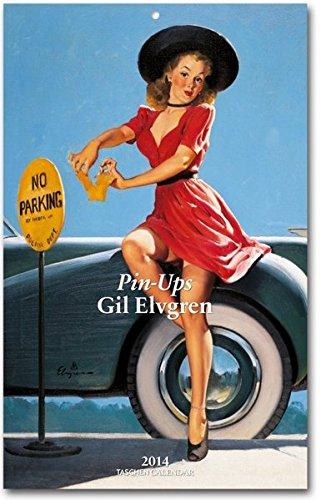 Pin-Ups. Gil Elvgren - 2014: Tear-Off Weekly (Taschen Weekly Tear-off Calendars)