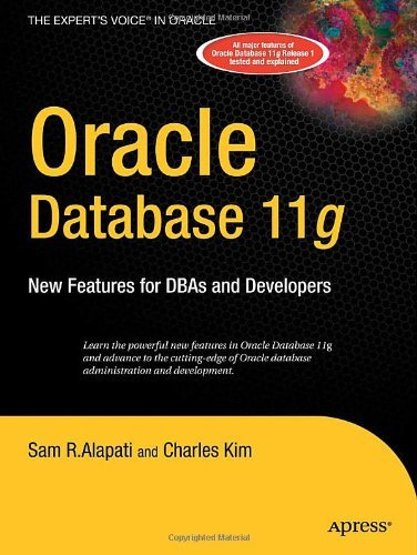 Oracle Database 11g: New Features for DBAs and Developers (Expert's Voice in Oracle) Pdf