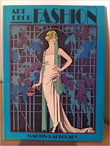 Art Deco Fashion French Designers 1908 1925 By M Battersby 1984 01 01 Amazon Com Books