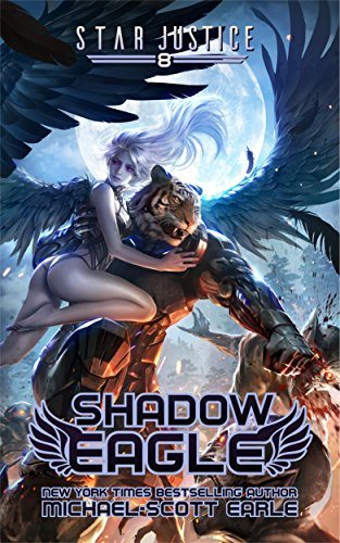 Shadow Eagle: A Paranormal Space Opera Adventure (Star Justice Book (Shadow Star)