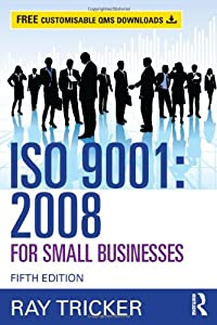 ISO 9001:2008 for Small Businesses by Routledge