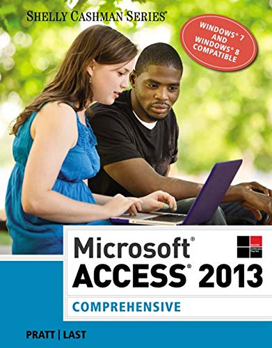 Microsoft Access 2013: Comprehensive (Shelly Cashman Series)