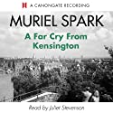 A Far Cry from Kensington Audiobook by Muriel Spark Narrated by Juliet Stevenson