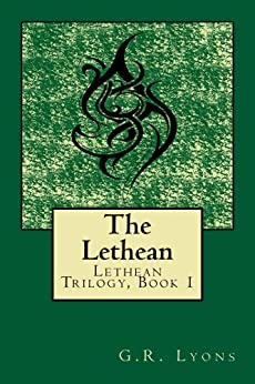 The Lethean (Lethean Trilogy Book 1) by [Lyons, G.R.]